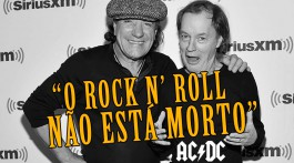 """Angus Young e Brian Johnson: """"O rock não está morto"""""""