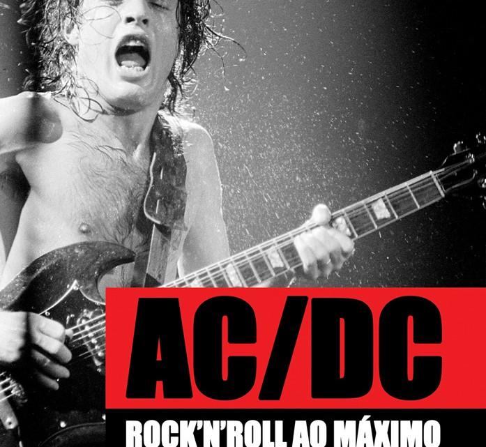Capa do Livro AC/DC Rock N' Roll Ao Máximo